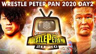 6.7 WRESTLE PETER PAN 2020 DAY2 全編