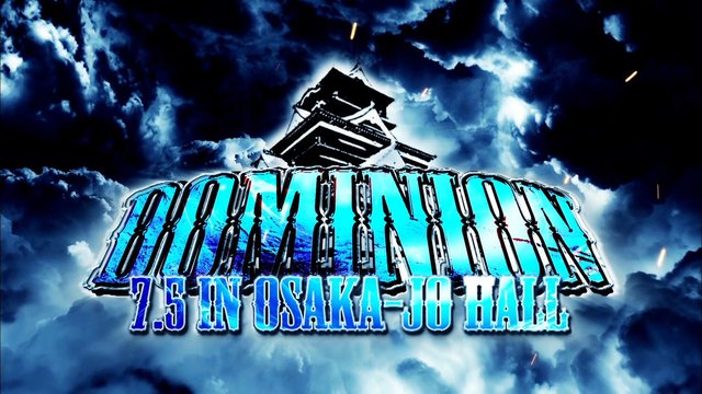 DOMINION 7.5 in OSAKA-JO HALL 2015.7.5大阪