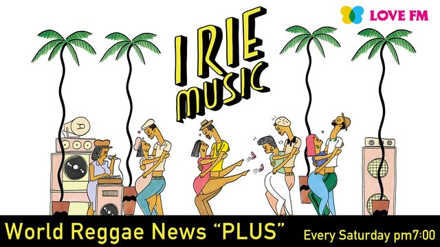 "#10 IRIE MUSIC WorldReggaeNews""PLUS"""