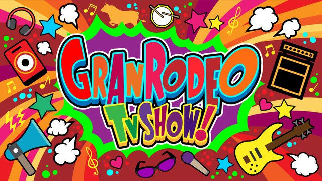 GRANRODEO TV SHOW!♯1