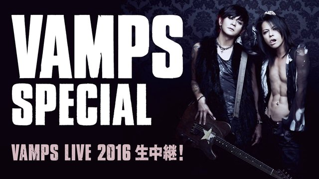 VAMPS SPECIAL