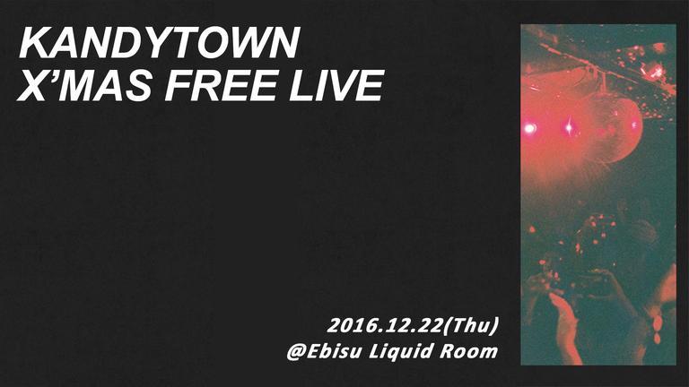 KANDYTOWN X'MAS FREE LIVE