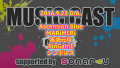 2016/9/23 MUSIC CAST supported by sonar-u on LIVE