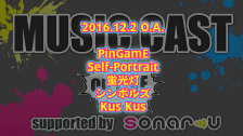 2016/12/2 MUSIC CAST supported by sonar-u on LIVE