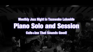 Monthly Jazz Night in Tazawako Lakeside vol.9