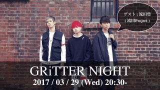 GRiTTER NIGHT vol.3