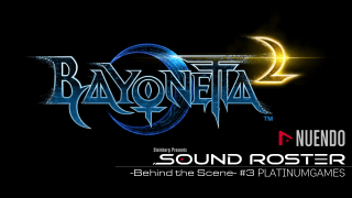 Sound Roster -Behind the Scene- #3 PLATINUMGAMES