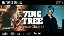 7INC TREE - Tree & Chambr   BEAT MAKE SPECIAL