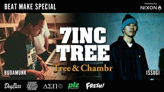 7INC TREE - Tree & Chambr - BEAT MAKE SPECIAL