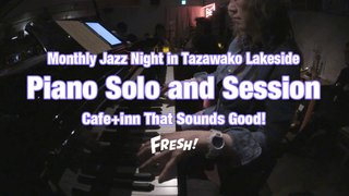 Monthly Jazz Night in Tazawako Lakeside vol.13