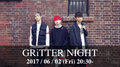 GRiTTER NIGHT vol.7