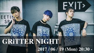 GRiTTER NIGHT vol.8