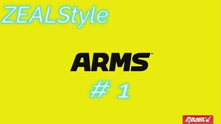 ZEALStyle 第227回 ARMS #1