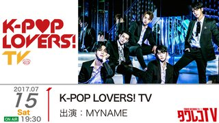 K-POP LOVERS! TV - MYNAME