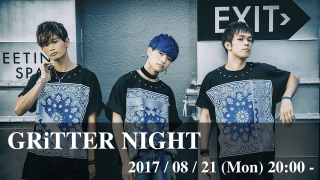 GRiTTER NIGHT vol.11
