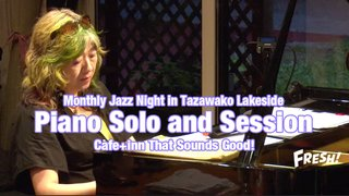 Monthly Jazz Night in Tazawako Lakeside vol.16