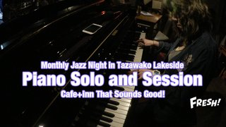 Monthly Jazz Night in Tazawako Lakeside vol.17