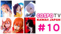 KAWAII JAPAN COSPO TV #10