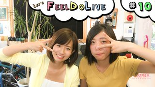 Let's FeelDoLive #10