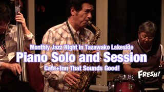 Monthly Jazz Night in Tazawako Lakeside vol.18