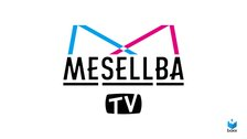 Mesellba TV #10 NEXT STAGE at Mboxx