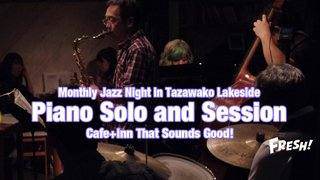 Monthly Jazz Night in Tazawako Lakeside vol.19