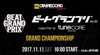 OTAIRECORD presents ビートグランプリ 2017 Vol.02 supported by TuneCore Japan