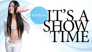 松田泰歩のIT'S A SHOW TIME Vol.14【Heaven's☆Train Vol.40 〜Special Edition〜】の模様だよ!(再)