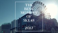 『SAKAEMANIA Ⅱ~THE BEST MOMENT OF SKE48 2017~』