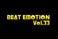 BEAT EMOTION Vol.33