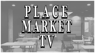 PLACE MARKET TV 2018年3月号