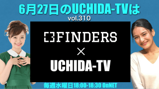 UCHIDA-TV vol.310 FINDERS x UCHIDA-TV