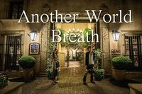 Another World Breath 6th Anniversary