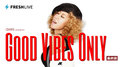 最終回!axes presents GOOD VIBES ONLY #20