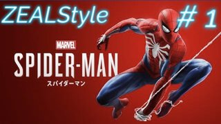 ZEALStyle 第310回  Marvel´s Spider-Man #1