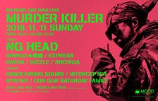 "NG HEAD ONE MAN LIVE ""MURDER KILLER"" LIVE生配信!!"