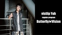 Butterfly Vision #11