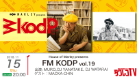 House of Marley presents 『FM KODP vol.19』