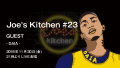 Joe's Kitchen #23 guest - DAIA -