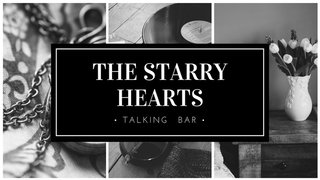 「THE STARRY HEARTS★Talking bar」