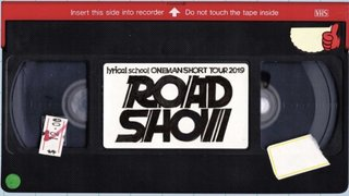 "2019.06.07 lyrical  school ONEMAN SHORT TOUR 2019 ""ROAD SHOW""大阪公演"