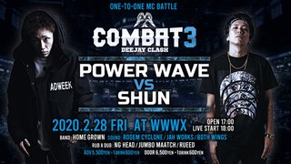 "COMBAT3  "" POWER WAVE vs SHUN "" -DEEJAY CLASH-"