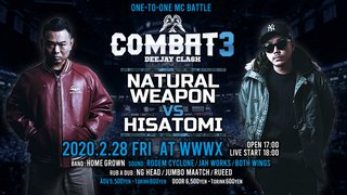 "COMBAT3  "" NATURAL WEAPON vs HISATOMI "" -DEEJAY CLASH-"