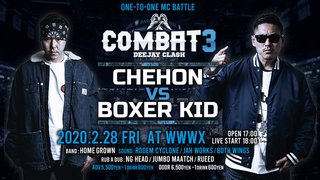 "COMBAT3  "" CHEHON vs BOXER KID "" -DEEJAY CLASH-"