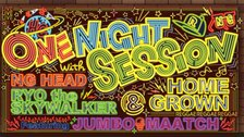 ONE NIGHT SESSION with HOME GROWN in 渋谷 LIVE!
