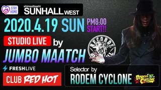 STAY HOME!CLUB RED HOT - JUMBO MAATCH STUDIO LIVE -