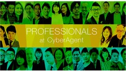 PROFESSIONALS at CyberAgent